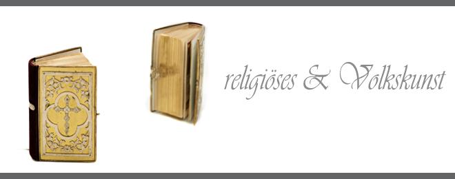 Religiöses & Volkskunst